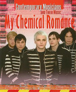 My Chemical Romance : Contemporary Musicians and Their Music - Laura La Bella