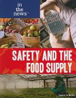 Safety and the Food Supply - Laura La Bella