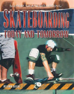 Skateboarding Today and Tomorrow - Heather Hasan