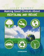 Making Good Choices About Recycling and Reuse : Green Matters - Stephanie Watson