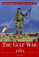 The Gulf War of 1991 - Alastair Finlan
