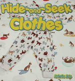 Hide and Seek Clothes - Kristin Eck