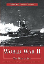 World War II : The War at Sea - Philip D Grove
