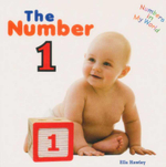 The Number 1 : Numbers In My World Series - Ella Hawley