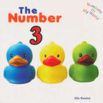 The Number 3 : Numbers In My World Series - Ella Hawley