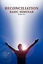 Reconciliation Basic Seminar - Brian Cox