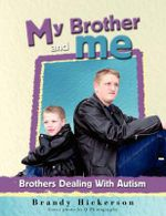 My Brother and Me - Brandy Hickerson