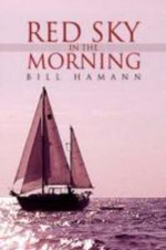 Red Sky in the Morning - Bill Hamann
