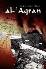 Al-'aqran - John Michael Hurt