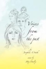 Voices from the Past : I Remember You - Josephine A. Smith