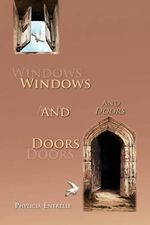 Windows and Doors - Phylicia Entrelle