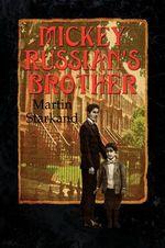 Mickey Russian's Brother - Martin Starkand