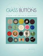 Collectible Glass Buttons of the Twentieth Century - Barbara More