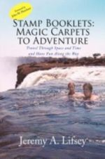 Stamp Booklets : Magic Carpets to Adventure - Jeremy A. Lifsey