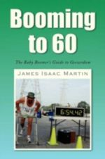 Booming to 60 - James Isaac Martin