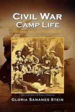 Civil War Camp Life - Gloria Sananes Stein