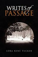 Writes of Passage - Lora Tucker