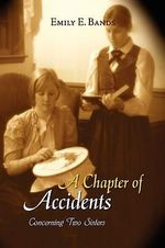 A Chapter of Accidents - Emily E. Bands