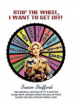 Stop the Wheel, I Want to Get Off! - Susan Stafford