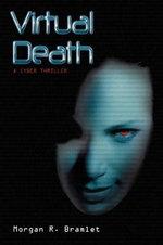 Virtual Death - Morgan R. Bramlet