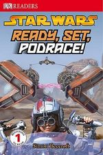 Star Wars : Ready, Set, Podrace! - Simon Beecroft