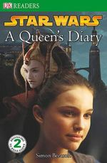 Star Wars : A Queen's Diary - Simon Beecroft