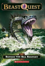 Sepron the Sea Serpent - Adam Blade