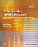 Understanding Nursing Research : Building an Evidence-based Practice - Nancy Burns