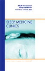 Adult Behavioral Sleep Medicine, An Issue of Sleep Medicine Clinics : Clinics: Dermatology Ser. - Kenneth L. Lichstein