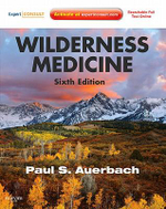 Wilderness Medicine : Expert Consult Premium Edition - Enhanced Online Features and Print - Paul S. Auerbach