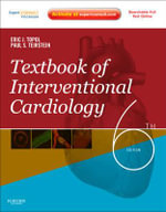 Textbook of Interventional Cardiology : Expert Consult Premium Edition: Enhanced Online Features and Print - Eric J. Topol