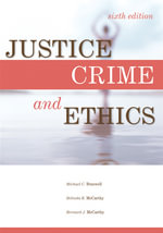 Justice, Crime, and Ethics - Michael C. Braswell