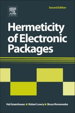 Hermeticity of Electronic Packages - Hal Greenhouse