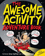 The Awesome Activity Adventure Book : Featuring Kow Kapow and the Bonsai Kid!