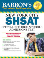Barron's New York City SHSAT : Specialized High Schools Admissions Test - Lawrence Zimmerman
