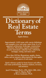 Dictionary of Real Estate Terms : A Guide for Players, Planners and Procrastinators - Jack P Friedman, PH.D.