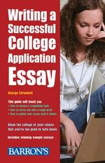 Writing a Successful College Application Essay - George Ehrenhaft