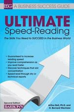 Business Success Guide : Speed Reading for Professionals - Arthur H. Bell