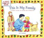 This Is My Family : A First Look at Same-Sex Parents - Pat Thomas