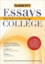 Essays That Will Get You into College - Chris Dowhan