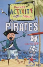 Pirates : Includes Games, Cutouts, Foldout Scenes, Textures, Stickers, and Stencils - Andrea Pinnington