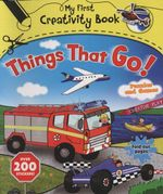 Things That Go! : With 200 Stickers, Puzzles and Games, Fold-Out Pages, and Creative Play - Emily Stead