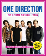 One Direction : The Ultimate Photo Collection - Sarah-Louise James