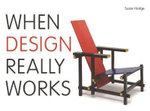 When Design Really Works - Susie Hodge