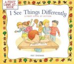 I See Things Differently : A First Look at Autism - Pat Thomas