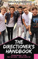 The Directioner's Handbook : Because It's All about Loving One Direction - Jim Maloney