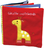 Giraffe and Friends : A Soft and Fuzzy Book for Baby - Rettore