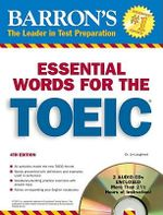 600 Essential Words for the TOEIC : 4th Edition - Lin Lougheed