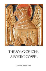 The Song of John - Jabez L Van Cleef