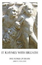 It Rhymes with Breath - Jabez L Van Cleef